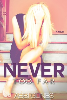 never-too-far-abbi-glines